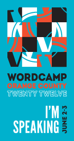 WordCamp OC 2012 Speaker