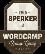 WordCamp OC 2013 Speaker
