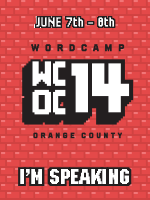 I am speaking at WordCamp Orange County 2014